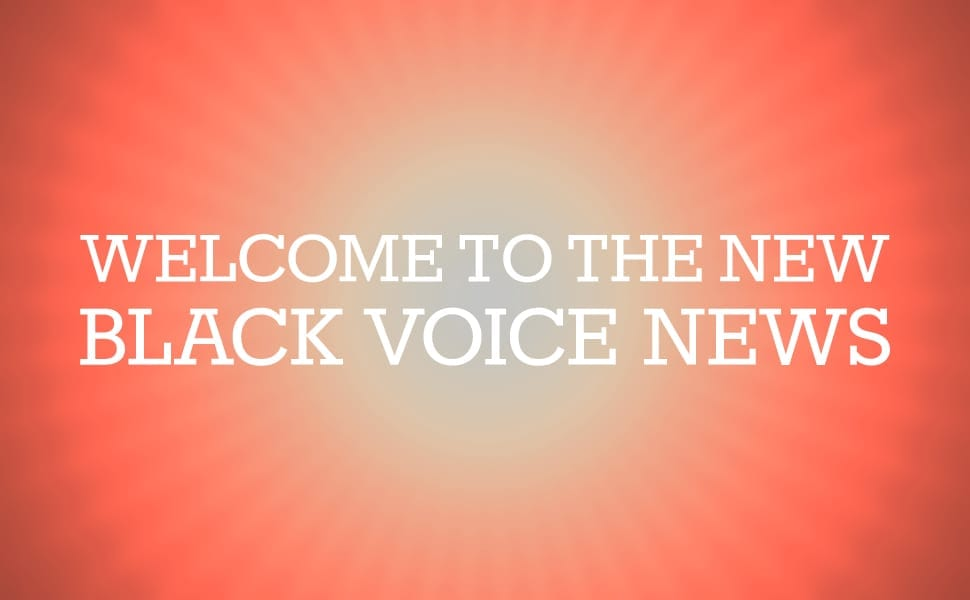 Now Starring…Black Voice News 2.0