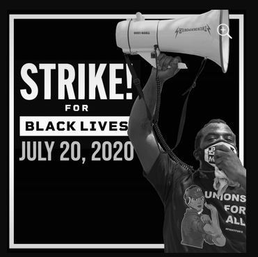 General Strike in Support of Black Lives Called for Noon Monday, July 20, 2020